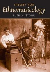 Theory for Ethnomusicology (2008)