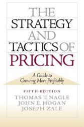 The Strategy and Tactics of Pricing: A Guide to Growing More Profitably (2003)