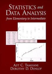 Statistics and Data Analysis: From Elementary to Intermediate (2010)