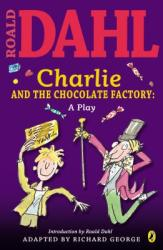 Charlie and the Chocolate Factory: A Play (2003)