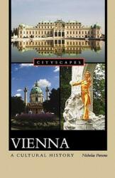 Vienna: A Cultural History (2011)