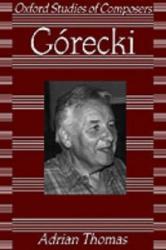 Gorecki - Adrian Thomas (2006)