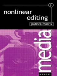 Nonlinear Editing (ISBN: 9780240515649)