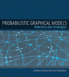 Probabilistic Graphical Models - Koller (2008)
