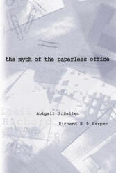 Myth of the Paperless Office (2004)