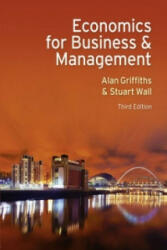 Economics for Business and Management - Alan Griffiths (2001)