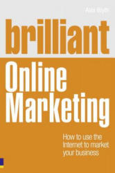 Brilliant Online Marketing - Alex Blyth (2011)