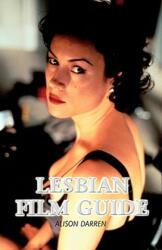 Lesbian Film Guide - Alison Darren (2003)