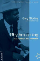 Rhythm-A-Ning: Jazz Tradition and Innovation in the '80s (2010)