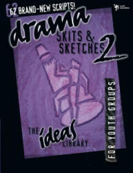 Drama, Skits, and Sketches 2 - Youth Specialties (2002)