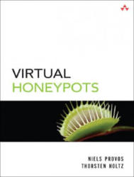 Virtual Honeypots: From Botnet Tracking to Intrusion Detection (2008)
