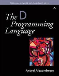 D Programming Language - Andrei Alexandrescu (2001)