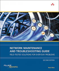 Network Maintenance and Troubleshooting Guide - Neal Allen (2010)