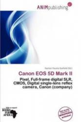 Canon EOS 5d Mark II - Norton Fausto Garfield (ISBN: 9786138265306)