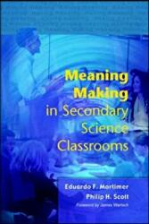 Meaning Making in Secondary Science Classrooms (2009)