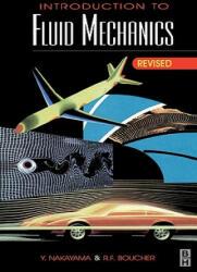 Introduction to Fluid Mechanics - Y Nakayama (ISBN: 9780340676493)