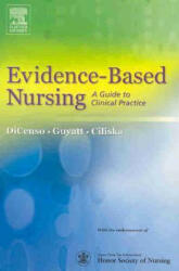 Evidence Based Nursing - A Guide to Clinical Practice (2001)