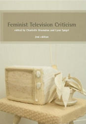 Feminist Television Criticism - A Reader (2012)