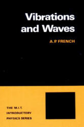 Vibrations and Waves - A P French (2001)