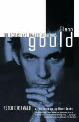 Glenn Gould - Peter F. Ostwald (2009)