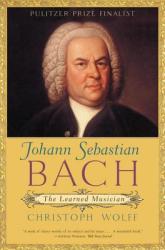 Johann Sebastian Bach - Christoph Wolff (2009)