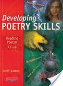 Developing Poetry Skills: Reading Poetry 11-14 (2009)