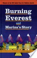 Burning Everest and Mariza's Story (2006)