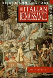 Heinemann History Study Units: Student Book. The Italian Renaissance (2005)