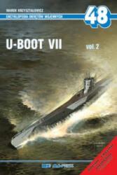 Eow 48 U-Boot VII Vol. 2 - Marek Krzysztalowicz (ISBN: 9788372372192)