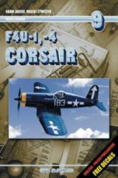F4U-1, -4 Corsair - Adam Jarski (ISBN: 9788372372048)