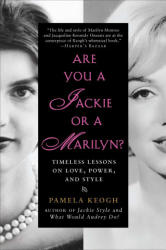 Are You a Jackie or a Marilyn? - Pamela Keogh (2011)