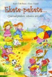 Ekete pekete. . . - Gyermekjátékok minden évszakra (2012)