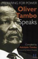Oliver Tambo Speaks - Preparing for Power (2004)