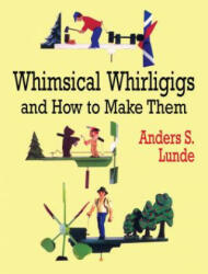 Whimsical Whirligigs (2000)