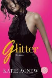 Glitter - Katie Agnew, Alice Jakubeit (2012)