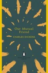 Our Mutual Friend - Charles Dickens (2012)