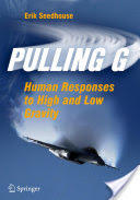 Pulling G - Human Responses to High and Low Gravity (2012)