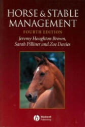 Horse and Stable Management - Alan Dennis (2003)