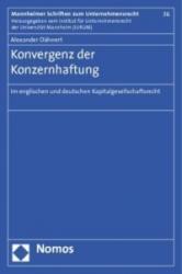 Konvergenz der Konzernhaftung - Alexander Dähnert (2012)