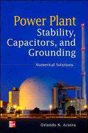 Power Plant Stability Capacitors and Grounding - Numerical Solutions (2012)