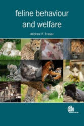 Feline Behaviour and Welfare - Andrew F. Fraser (2012)