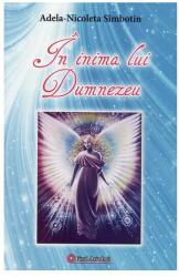 În inima lui Dumnezeu (ISBN: 9789738846258)