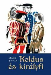 Koldus és királyfi (2012)