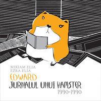 Edward. Jurnalul unui hamster (ISBN: 9789735037109)