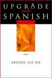 Upgrade Your Spanish (2001)