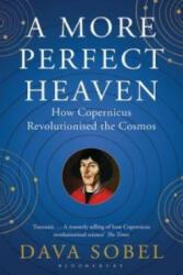 More Perfect Heaven - Dava Sobel (2012)
