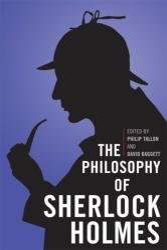 The Philosophy of Sherlock Holmes (2012)
