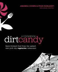 Dirt Candy: a Cookbook (2012)
