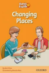 Family and Friends Readers 4: Changing Places (2010)