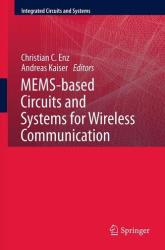 MEMS-Based Circuits and Systems for Wireless Communication (2012)